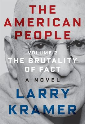 The American People - The Brutality of Fact - A Novel