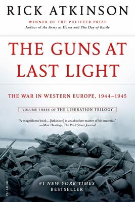 The Guns at Last Light - The War in Western Europe, 1944-1945