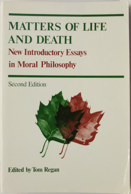 Matters of Life and Death: New Introductory Essays in Moral Philosophy