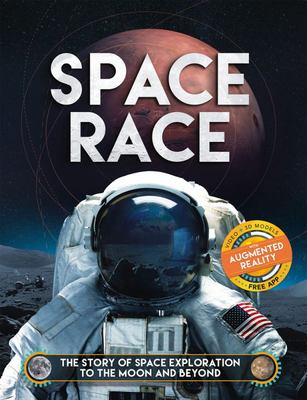 Space Race Augmented Reality: The Story of Space Exploration to the Moon and Beyond