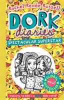 Spectacular Superstar (#14 Dork Diaries)