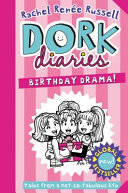 Birthday Drama! (#13 Dork Diaries)
