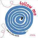 Follow Me: Play for Little Hands