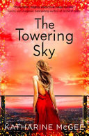 The Towering Sky (The Thousandth Floor #3)
