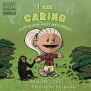 I Am Caring - A Little Book about Jane Goodall