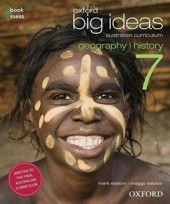 Oxford Big Ideas Geography / History 7 Australian Curriculum Student Book - SECONDHAND