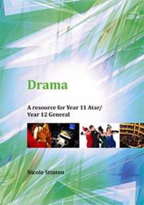 Drama: A Resource for Year 11 ATAR/Year 12 General - SECONDHAND