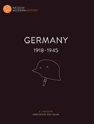 Germany 1918 - 1945 : Nelson Modern History - SECONDHAND