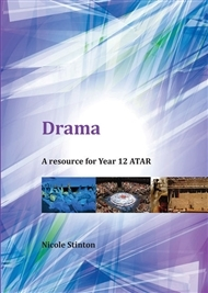Drama: A Resource for Year 12 ATAR - SECONDHAND