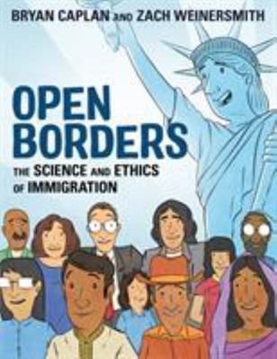 Open Borders - The Science and Ethics of Immigration