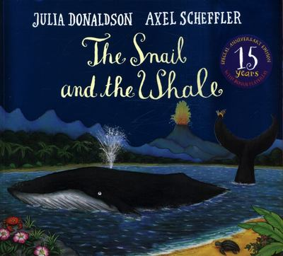 The Snail and the Whale (15th Anniversary Edition)