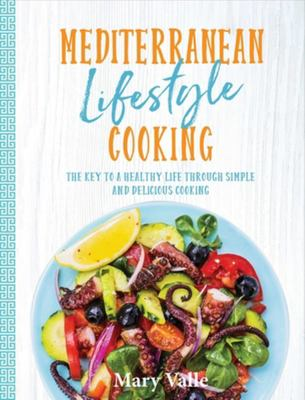 Mediterranean Lifestyle Cooking