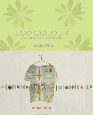 Eco Colour: Environmentally Sustainable Dyes