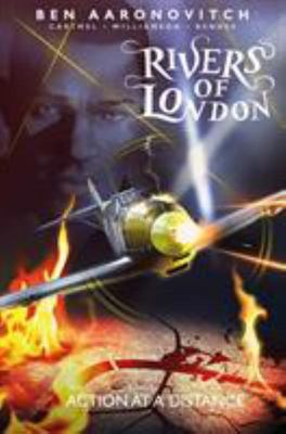 Action at a Distance: Rivers of London Graphic Novel