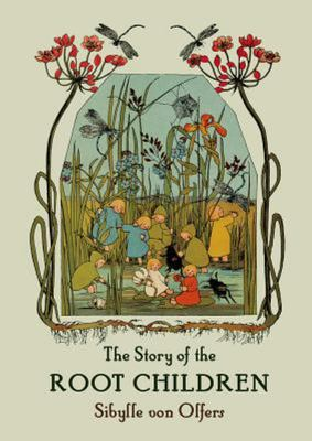 The Story of the Root Children