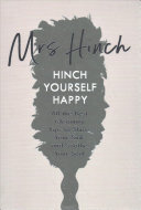 Hinch Yourself Happy - The Ultimate Cleaning Bible