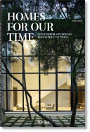 Homes for Our Time: Contemporary Architecture Around the World
