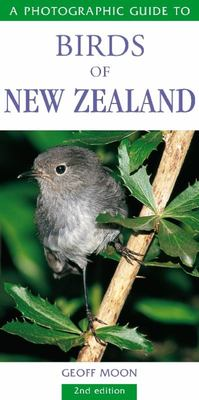 Photographic Guide to Birds of New Zealand Revised Edition