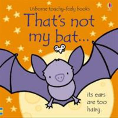 That's Not My Bat (Usborne Touchy-Feely)