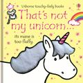 That's Not My Unicorn (Usborne Touchy-Feely)