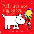 That's Not My Puppy (Usborne Touchy-Feely)