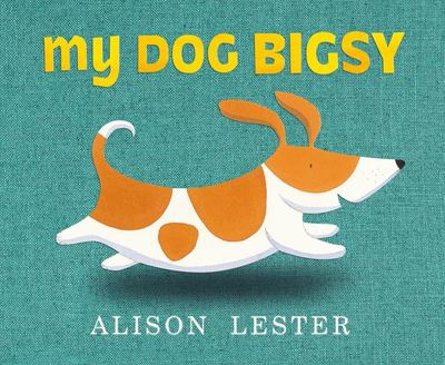 My Dog Bigsy Board Book