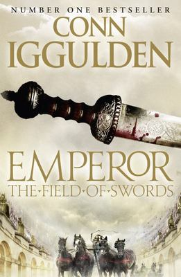 Field of Swords (Emperor #3)