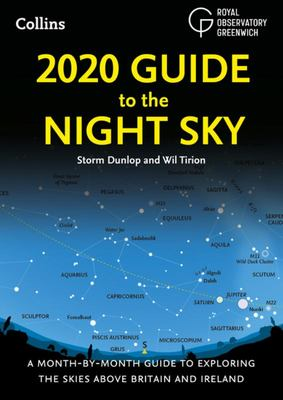 2020 Guide to the Night Sky - A Month-By-month Guide to Exploring the Skies above Britain and Ireland