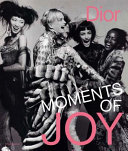 Dior: Moments of Joy - Moments of Joy