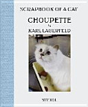 Choupette - Scrapbook of a Cat