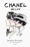 Chanel: Her Life - Her Life