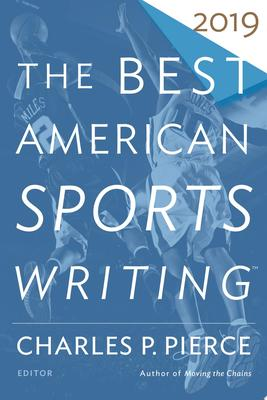 The Best American Sports Writing 2019