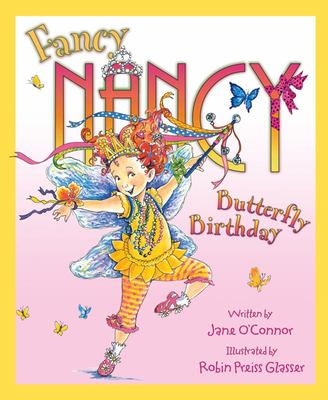 The Butterfly Birthday (Fancy Nancy)