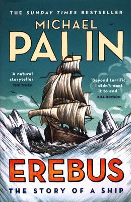Erebus: The Story of a Ship (PB)