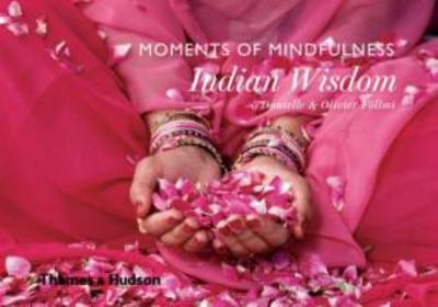Moments of Mindfulness - Indian Wisdom