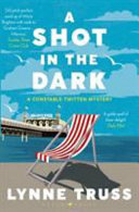A Shot in the Dark  (A Constable Twitten Mystery #1)