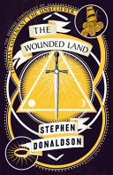 The Wounded Land (#1 Second Chronicles of Thomas Covenant the Unbeliever)