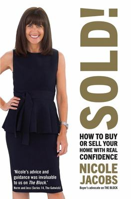 Sold!: How to Buy and Sell Your Home with Real Confidence