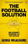 Football Solution: The How Richmond's Premiership Can Save Australia
