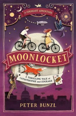 Moonlocket (#2 The Cogheart Adventures)