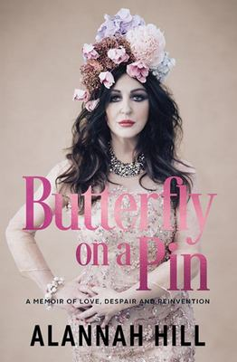 Butterfly on a Pin: A Memoir of Love, Despair and Reinvention