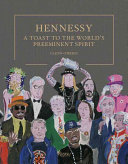 Hennessy - A Cultural History of the World's Preeminent Spirit