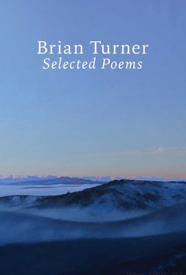 Brian Turner: Selected Poems
