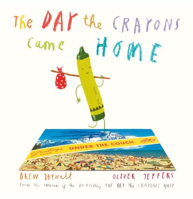 The Day the Crayons Came Home (#2 HB)