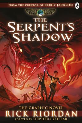 The Serpent's Shadow (The Kane Chronicles Graphic Novel #3)