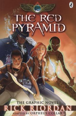 The Red Pyramid (Kane Chronicles Graphic Novel #1)