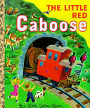 The Little Red Caboose (LGB Little Golden Book)