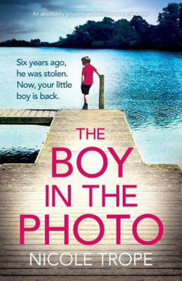 The Boy in the Photo - An Absolutely Gripping and Emotional Page Turner