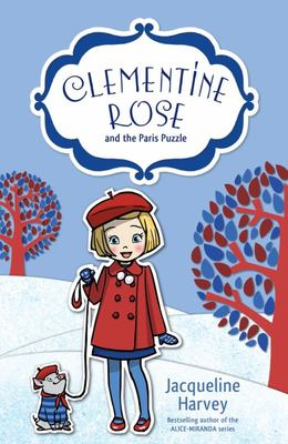 Clementine Rose and the Paris Puzzle (#12 Clementine Rose)