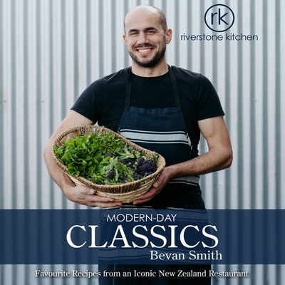 Riverstone Kitchen Modern Day Classics Cookbook